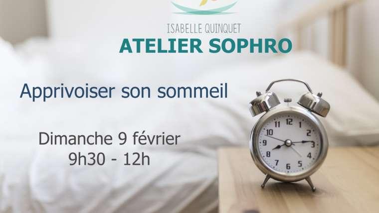 Envie d'apprivoiser votre sommeil ? Venez à l'atelier Sophro du 9 février !